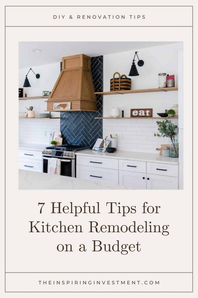 7 Helpful Tips for Kitchen Remodeling on a Budget