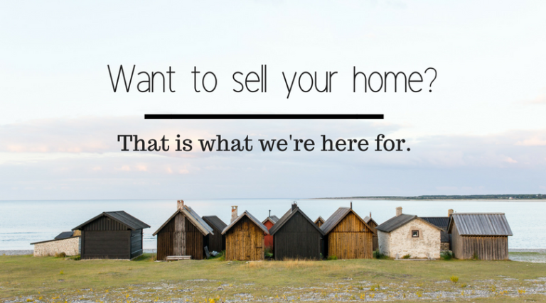 Do you have a house you want to sell?
