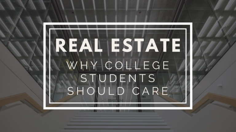 The College Student and Real Estate