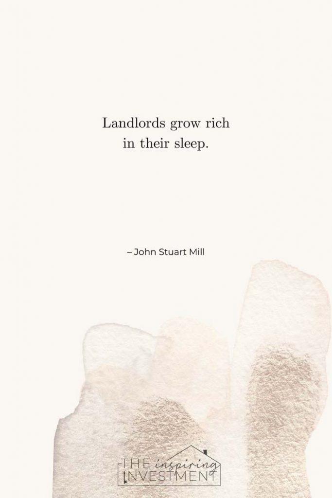 John Stuart Mill inspiring real estate quotes