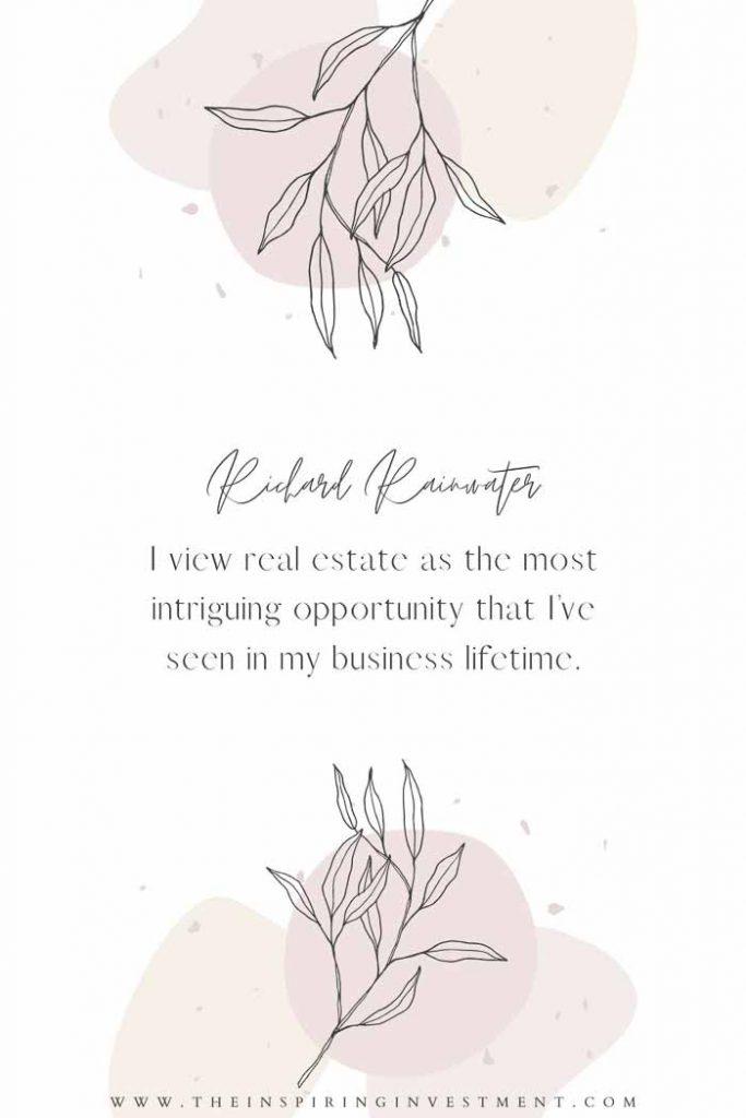 Richard Rainwater real estate quote