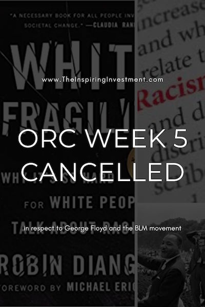 week 5 orc cancelled due to george floyd and black lives