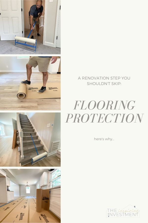 a step in a renovation you don't want to skip: flooring protection