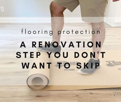 dont skip this step in a renovation. always protect your floors during and after a remodel